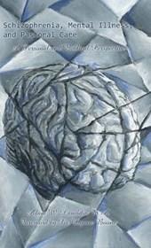 Schizophrenia, Mental Illness, and Pastoral Care