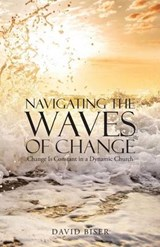 Navigating the Waves of Change | David Biser |