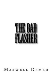 The Bad Flasher