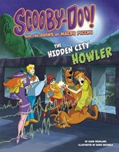 Scooby-Doo! and the Ruins of Machu Picchu | Mark Weakland |