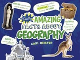 Totally Amazing Facts about Geography | Cari Meister |