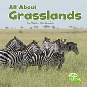 All About Grasslands | Christina Mia Gardeski |