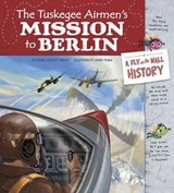 The Tuskegee Airmen's Mission to Berlin | auteur onbekend |