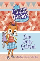 The Only Friend | Kim Kane |