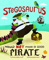 Stegosaurus Would Not Make a Good Pirate