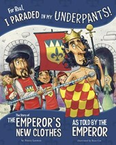 For Real, I Paraded in My Underpants!