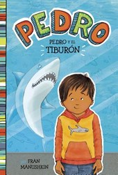 Pedro y El Tiburón = Pedro and the Shark