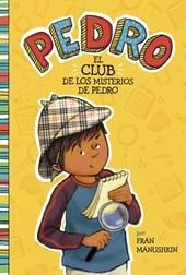 El Club de Los Misterios de Pedro = Pedro's Mystery Club