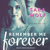 Remember Me Forever | Sara Wolf |