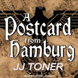 A Postcard from Hamburg | Jj Toner |
