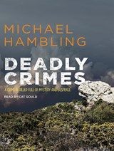 Deadly Crimes | Michael Hambling |