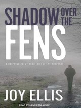 Shadow Over the Fens | Joy Ellis |