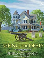 Seeing the Dead | Sheila Connolly |