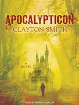 Apocalypticon | Clayton Smith |