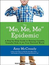 The Me, Me, Me Epidemic | Amy McCready |