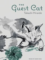 The Guest Cat | Takashi Hiraide |