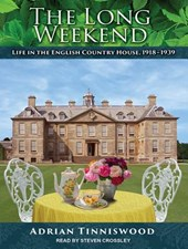 The Long Weekend | Adrian Tinniswood |