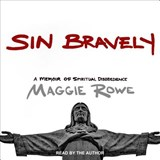 Sin Bravely | Maggie Rowe |