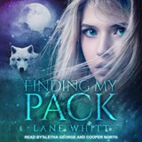 Finding My Pack | Lane Whitt |