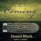 The Coming | Daniel Black |