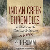 Indian Creek Chronicles | Pete Fromm |