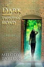 A Dark and Twisting Road