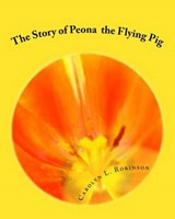 The Story of Peona | Carolyn L. Robinson |