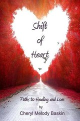 Shift of Heart | Cheryl Melody Baskin |