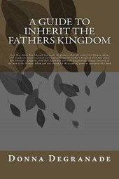 A Guide to Inherit the Fathers Kingdom