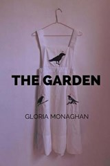 The Garden | Gloria Monaghan |