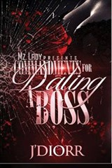 Commandments for Dating a Boss | J'diorr |