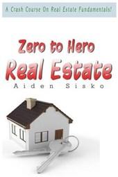 Zero to Hero Real Estate