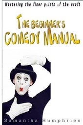 The Beginners Comedy Manual