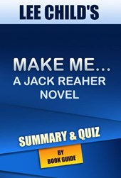 Make Me: A Jack Reacher Novel By Lee Child   Summary and Trivia/Quiz