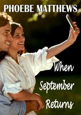 When September Returns (A Rain City Romance) | Phoebe Matthews |