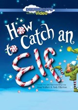 How to Catch an Elf | Adam Wallace |