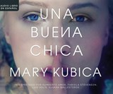 Una buena chica /The Good Girl | Mary Kubica |