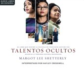 Talentos ocultas / Hidden Figures | Margot Lee Shetterly |