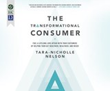 The Transformational Consumer | Tara-Nicholle Nelson |