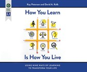 How You Learn Is How You Live | Peterson, Kay ; Kolb, David A. |