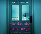 The Day She Can't Forget | Meg Carter |