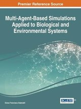 Multi-agent-based Simulations Applied to Biological and Environmental Systems | Diana Francisca Adamatti |