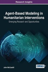 Agent-based Modeling in Humanitarian Interventions | John Mccaskill |