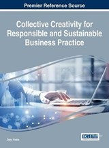 Collective Creativity for Responsible and Sustainable Business Practice | Ziska Fields |