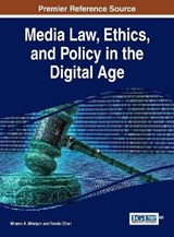 Media Law, Ethics, and Policy in the Digital Age |  |