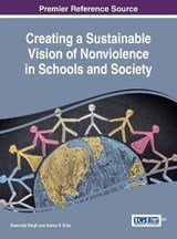 Creating a Sustainable Vision of Nonviolence in Schools and Society |  |