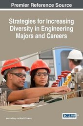 Strategies for Increasing Diversity in Engineering Majors and Careers | Monica Gray |