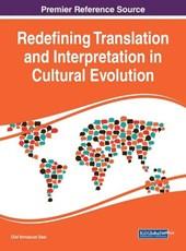 Redefining Translation and Interpretation in Cultural Evolution