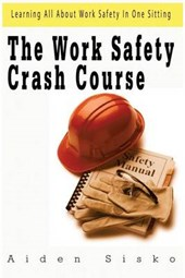 The Work Safety Crash Course