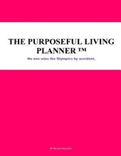 The Purposeful Living Planner